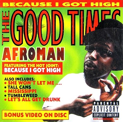 GOOD TIMES BY AFROMAN (CD)